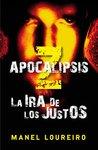 Apocalipsis Z: La ira de los justos, de Manel Loureiro