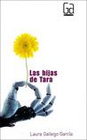 Las hijas de Tara, de Laura Gallego