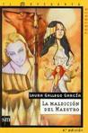 La maldición del maestro, de Laura Gallego