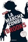 La marcha zombi, de Max Brooks
