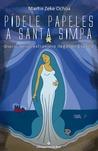 Pídele papeles a Santa Simpa, de Martín Zeke Ochoa