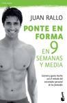 Ponte en forma en 9 semanas y media, de Juan Rallo