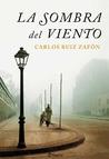 La sombra del viento, de Carlos Ruiz Zafón